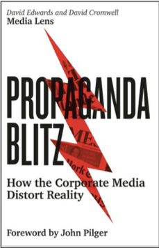 David Edwards and David Cromwell of Media Lens, Propaganda Blitz: How the Corporate Media Distort Reality