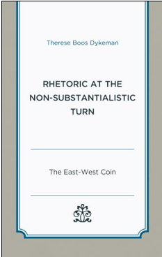 Rhetoric at the Non-Substantialistic Turn: The East-West Coin