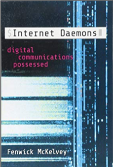 Internet Daemons: Digital Communications Possessed