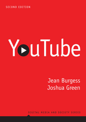 YouTube: Online Video and Participatory Culture (Second Edition)
