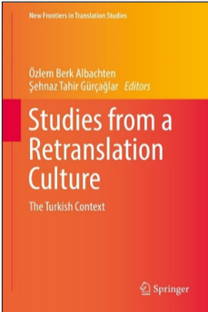 Studies from a Retranslation Culture: The Turkish Context