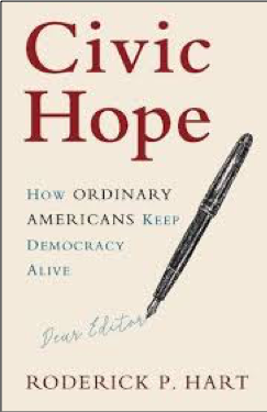 Roderick P. Hart, Civic Hope: How Ordinary Americans Keep Democracy Alive