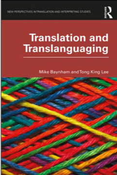Mike Baynham and Tong King Lee, Translation and Translanguaging