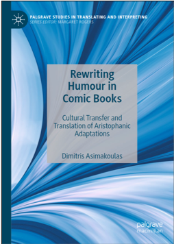 Dimitris Asimakoulas, Rewriting Humour in Comic Books: Cultural Transfer and Translation of Aristophanic Adaptations