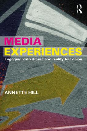 Annette Hill, Media Experiences: Engaging with Drama and Reality Television