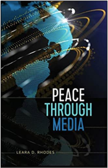 Leara Rhodes, Peace Through Media