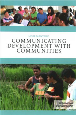 Linje Manyozo, Communicating Development with Communities